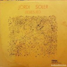 Discos de vinilo: JORDI SOLER - LIEBESLIED - 1972. Lote 232232085