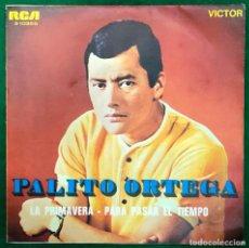 Disques de vinyle: PALITO ORTEGA-LA PRIMAVERA + PARA PASAR EL TIEMPO SINGLE RCA RF-4731. Lote 232272830