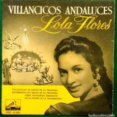 Disques de vinyle: LOLA FLORES (VILLANCICOS ANDALUCES) AIRES NAVIDEÑOS JEREZANOS + 3 (EP 1958) RF-4732. Lote 232273020