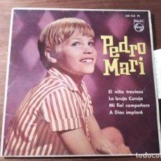 Discos de vinilo: PEDRO MARI - EL NIÑO TRAVIESO + 3 ****** RARO EP 1963 BUEN ESTADO. Lote 232290050