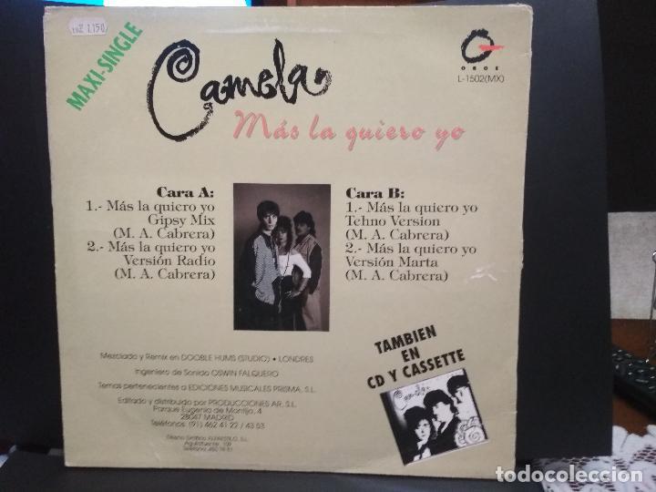 Discos de vinilo: CAMELA ( MAS LA QUIERO YO) MAXI 1994 pepeto - Foto 2 - 232305650