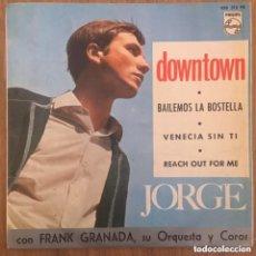 Discos de vinilo: JORGE EP EDIC ESPAÑA DOWNTOWN PHILIPS AÑO 1965. Lote 232372440