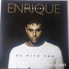 Discos de vinilo: ENRIQUE IGLESIAS - BE WITH YOU - MAXI-SINGLE SPAIN 2000. Lote 232385860