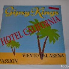 Discos de vinilo: GYPSY KINGS- HOTEL CALIFORNIA MAXI SINGLE. Lote 232387940