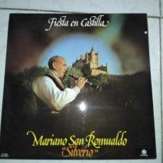 Discos de vinilo: MARIANO SAN ROMUALDO SILVERIO- FIESTA EN CASTILLA LP. Lote 232390305