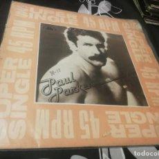 Discos de vinilo: PAUL PARKER, 'SUPER SINGLE' - 1982 - HISPAVOX. Lote 232408145