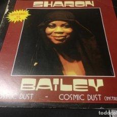 Discos de vinilo: SHARON BAILEY - COSMIC DUST MAXI SALSOUL BELTER - 1981. Lote 232408200
