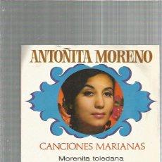 Discos de vinilo: ANTOÑITA MORENO MORENITA TOLEDANA. Lote 232429785