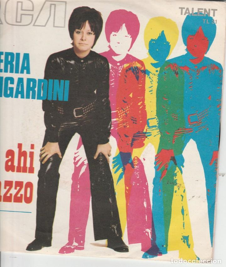 45 HITI VALERIA MONGARDINI AHI AHI RAGAZZO /SEI COME IL VENTO RCA TALENT SANREMO 70 U NAPOLITANO (Música - Discos de Vinilo - Maxi Singles - Otros Festivales de la Canción)
