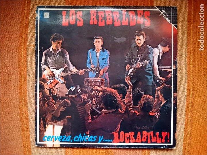 LP LOS REBELDES. CERVEZA, CHICAS Y ...... ROCKABILLY!. EMI 056 12 1769 1. (Música - Discos - LP Vinilo - Grupos Españoles de los 70 y 80)