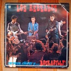 Discos de vinilo: LP LOS REBELDES. CERVEZA, CHICAS Y ...... ROCKABILLY!. EMI 056 12 1769 1.. Lote 232449215