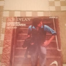 Discos de vinilo: BOB DYLAN.CHANGING OF THE GUARDS.NEW PONY.SINGLE HOLANDÉS 1978.CBS 6559.. Lote 232519555