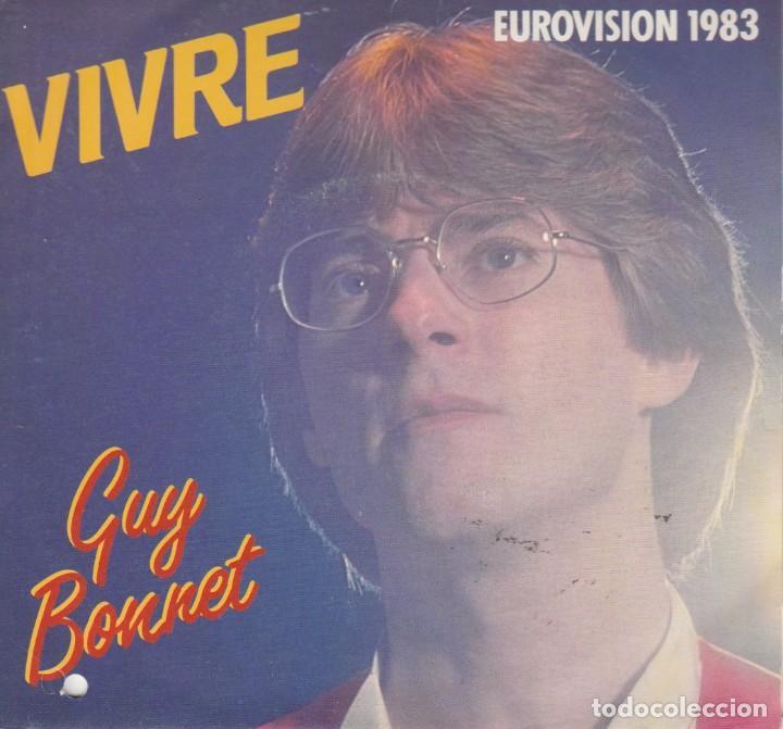 45 GIRI GUY BONNET VIVRE EUROVISION 1983 ARIOLA UN FORO COVER A DESTRA (Música - Discos de Vinilo - EPs - Festival de Eurovisión)