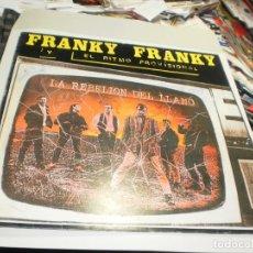 Discos de vinilo: LP FRANKY FRANKY, LA REBELIÓN DEL LLANO. AUTOGRAFIADO LA FÁBRICA 1988 INSERTO PROBADO SEMINUEVO. Lote 232622725