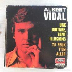 Dischi in vinile: ALBERT VIDAL - UNE GUITARE, CENT ILLUSIONS - SINGLE VOGUE FRANCIA 1969. Lote 232666170