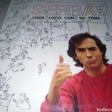 Disques de vinyle: SERRAT-CADA LOCO CON SU TEMA-GATEFOLD-CONTIENE ENCARTE. Lote 232731825