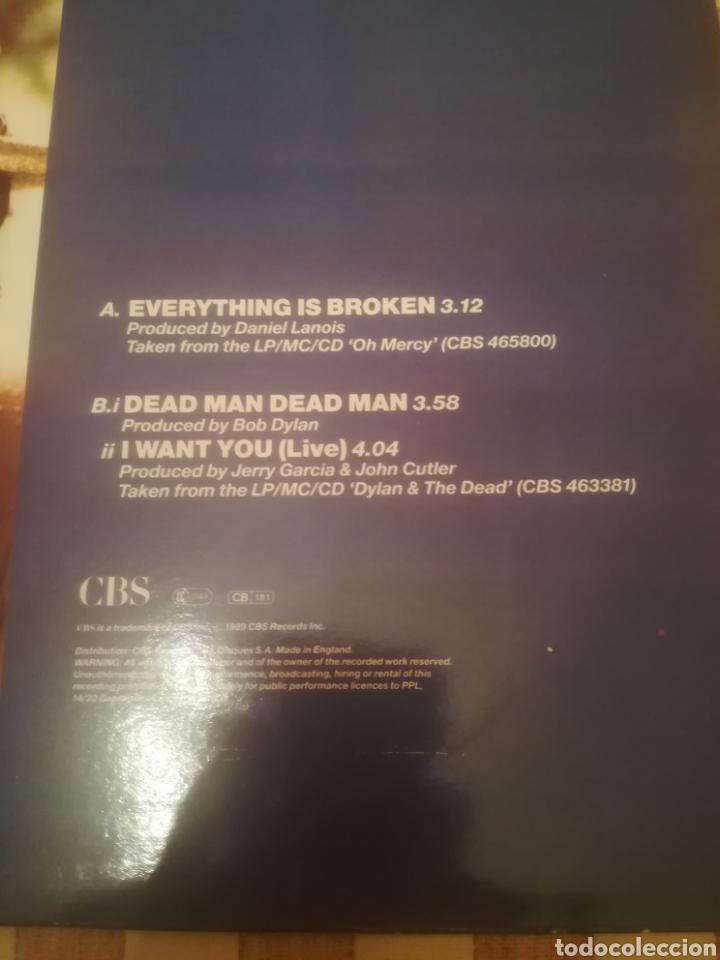 Discos de vinilo: Bob Dylan.Everything Is Broken.Dead Man Dead Man.I Want You.UK 1989.CBS 655358 6.45RPM. - Foto 3 - 232758210