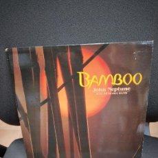 Discos de vinilo: BAMBOO. JOHN NEPTUNE WITH ARAKAWA BAND. LP. FUSION SOUL-JAZZ FUNK. Lote 232785500