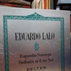 Discos de vinilo: EDUARDO LALO SINFONIA N.2 EN SOL -RAPSODIA NORUEGA -BELTER CON PAGINAS DENTRO. Lote 232789270