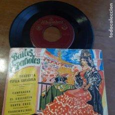 Discos de vinilo: BAILES ESPAÑOLES: CAMPANERA-EL CHIQUITÍN-SANTA CRUZ-TORREMOLINOS. ORQUESTA TÍPICA. Lote 232803800