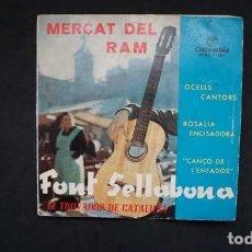 Disques de vinyle: EL TROVADOR DE CATALUÑA, FONT SELLABONA, MERCAT DEL RAM, OCELLS CANTORES, COLUMBIA ECGE 71504. Lote 232841500