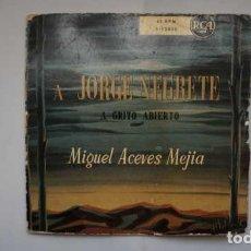 Discos de vinilo: A JORGE NEGRETE A GRITO ABIERTO, MIGUEL ACEVES MEJIA, LOS TRES DIAMANTES Y MARIACHIS, RCA 3-12020. Lote 232850655