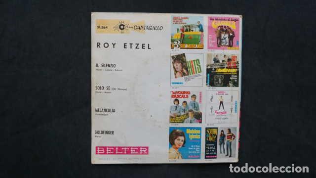Discos de vinilo: ROY ETZEL, IL SILENZIO, SOLO SE, MELANCOLIA, GOLDFINGER, BELTER 51.564 CANTAGALLO - Foto 2 - 232852130