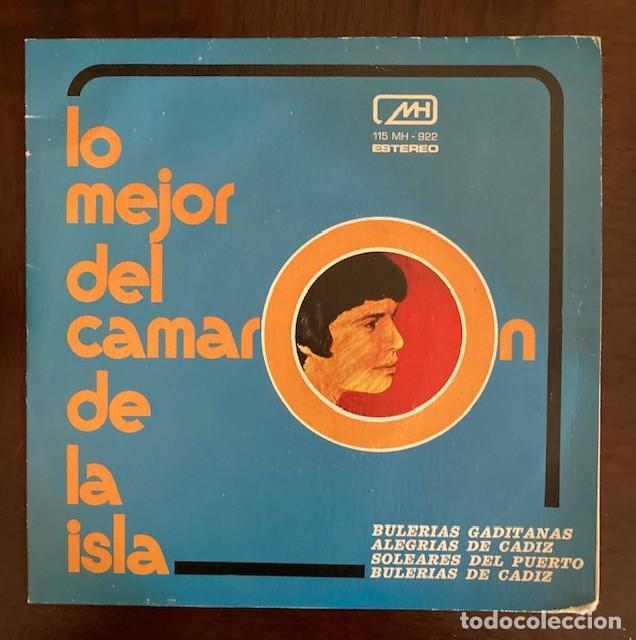 LO MEJOR DEL CAMARÓN DE LA ISLA - 1972 (Música - Discos - Singles Vinilo - Flamenco, Canción española y Cuplé)