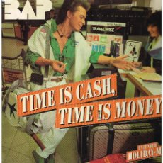 Dischi in vinile: BAP - TIME IS CASH, TIME IS MONEY - MAXI SINGLE 1986. Lote 232925725