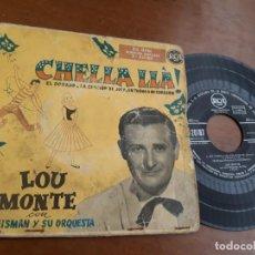 Discos de vinilo: LOU MONTE CON JOE REISMAN Y SU ORQUESTA CHELLA LLA! 1958-EP. Lote 232942295
