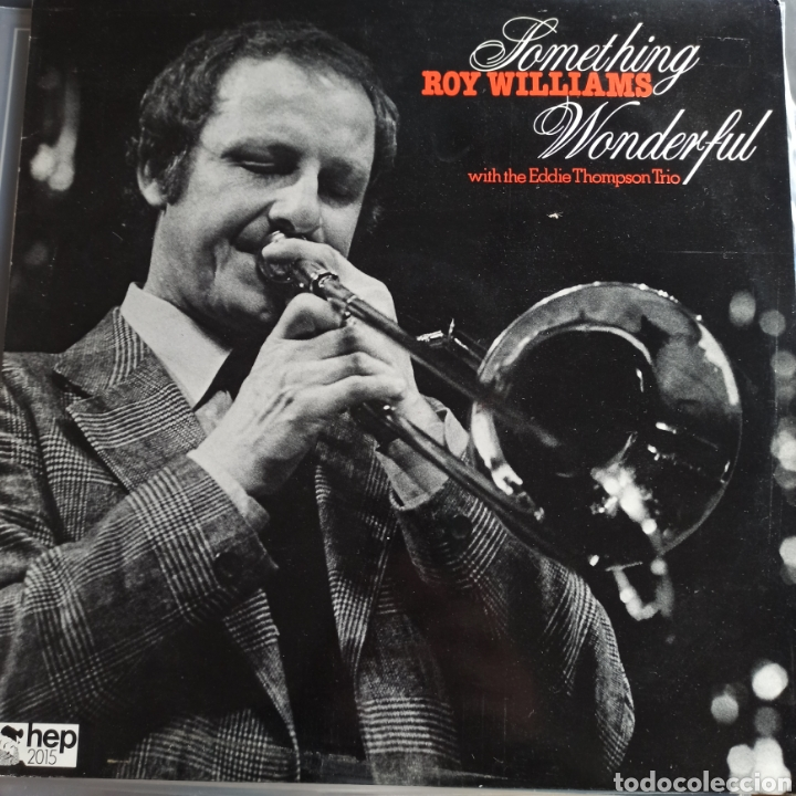 ROY WILLIAMS WITH EDDIE THOMPSON TRIO - SOMETHING WONDERFUL (HEP RECORDS - HEP 2015, UK, 1981) (Música - Discos - LP Vinilo - Jazz, Jazz-Rock, Blues y R&B)