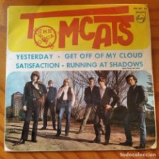 Disques de vinyle: TOMCATS - EP- YESTERDAY/ SATISFACTION/ GET OFF OF MY CLOUD/ RUNNING AT SHADOWS. Lote 232974055