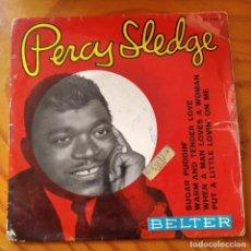 Discos de vinilo: PERCY SLEDGE EP 1966- SUGAR PUDDIN'/ WHEN A MAN LOVES A WOMAN/ WARM AND TENDER LOVE +1. Lote 232974777