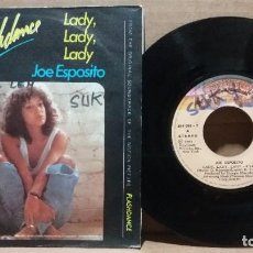 Discos de vinilo: JOE ESPOSITO / FLASHDANCE / LADY, LADY, LADY / SINGLE 7 INCH. Lote 232990965