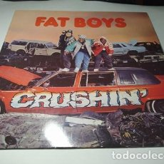 Disques de vinyle: LP - FAT BOYS ‎– CRUSHIN' - 831 948-1 (VG+ / VG+) GERMANY 1987. Lote 233015270