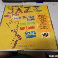 """Discos de vinilo: DISCO LOS GRANDES DEL JAZZ NUMERO 90 BILLIE POOLE WILLIE """"THE LION"""" SMITH STUFF SMITH GUY LAFITTE. Lote 233117200"""