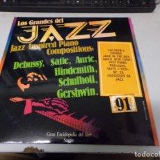 Discos de vinilo: DISCO LOS GRANDES DEL JAZZ NUMERO 91 INSPIREDO PIANO COMPOSICIONES: DEBUSSY, SATIE, AURIC, HINDEMITH. Lote 233119330