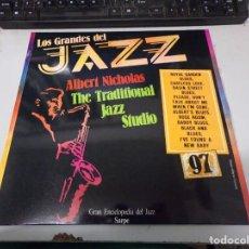 Discos de vinilo: DISCO LOS GRANDES DEL JAZZ NUMERO 97 ALBERT NICHOLAS THE TRADITIONAL JAZZ STUDIO. Lote 233126920