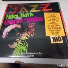 Disques de vinyle: DISCO LOS GRANDES DEL JAZZ NUMERO 100 MILES DAVIS CKARLIE MINGUS. Lote 233129410