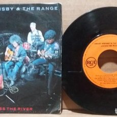 Disques de vinyle: BRUCE HORNSBY & THE RANGE / ACROSS THE RIVER / SINGLE 7 INCH. Lote 233137375