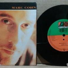 Discos de vinilo: MARC COHN / STRANGERS IN A CAR / SINGLE 7 INCH. Lote 233144410