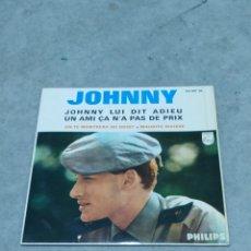 Discos de vinilo: JOHNNY HALLYDAY * JOHNNY LUI DIT ADIEU +3 * EP ESPAÑA 1965 PHILIPS. Lote 233162445