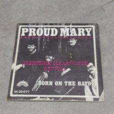 Discos de vinilo: CREEDENCE CLEARWATER REVIVAL. PROUD MARY/BORN ON THE BAYOU. EP AMÉRICA RÉCORDS 1969 ESPAÑA. Lote 233167375