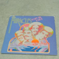 Discos de vinilo: THE MIRACLES * DON'T CHA LOVE IT * LP MOTOWN RECORDS CORP. 1975 MADE IN USA. RARO. Lote 233170810