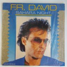 Discos de vinilo: MAXI SINGLE F.R DAVID - SAHARA NIGHT. Lote 233208165