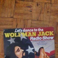 Discos de vinilo: LET'S DANCE TO THE WOLFMAN JACK COLLECTION- RADIO SHOW LABEL: K-TEL – BLP 81.003 SERIES: THE WOLFMA. Lote 233250880