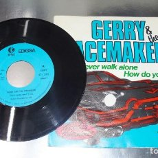Discos de vinilo: GERRY & THE PACEMAKERS --YOULL NEVER WALK ALONE ---- HOW DO YOU DO IT---VINILO Y FUNDA ( NM OR M- ). Lote 176999557