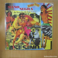Discos de vinilo: MANO NEGRA - SEÑOR MATANZA - MAXI. Lote 233289275