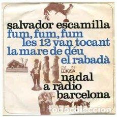 Discos de vinilo: SALVADOR ESCAMILLA– NADAL A RÀDIO BARCELONA - EP EDIGSA 1966. Lote 233293905