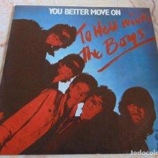 Discos de vinil: THE BOYS – YOU BETTER MOVE ON / KAMIKAZE - SINGLE 1980. Lote 233296720